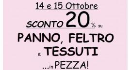 SCONTO DEL 20%  SU PANNO, FELTRO E TESSUTI  14 E 15 OTTOBRE 2016 !!!